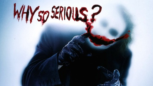 why so serious edited